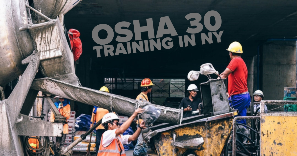 OSHA 30 Training In NY Brooklyn Classes Start This Weekend